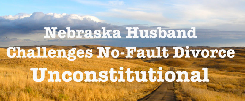 No-Fault Divorce Challenged in Nebraska Court