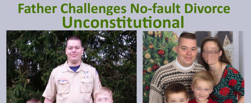 Pennsylvania Dad Makes Constitutional Challenge against No-fault Divorce