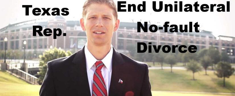 Banning Unilateral No-fault Divorce – Texas Bill
