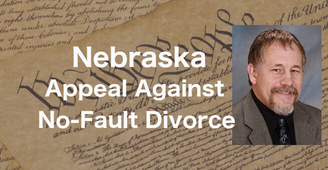 Appeal Filed against No-Fault Divorce in Nebraska