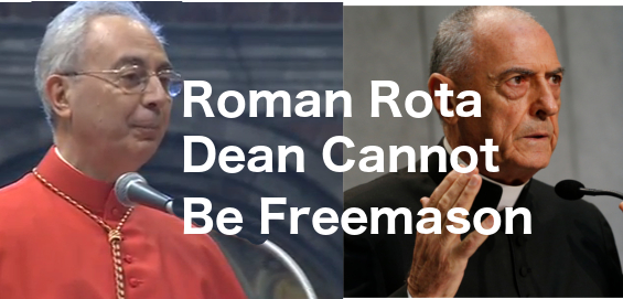 Roman Rota Dean Cannot be a Freemason