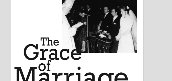 The Grace of Marriage – 2006 – Fr. de Chivré