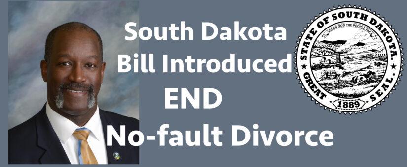 South Dakota, House Bill to End No-Fault Divorce