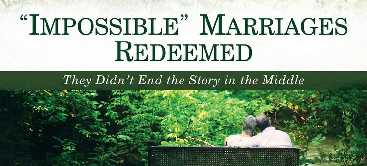 """Impossible"" Marriages Redeemed"