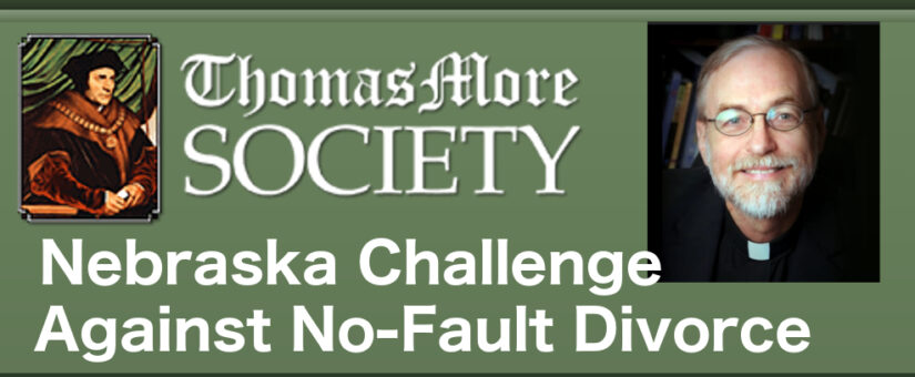 Thomas More Society Joins Constitutional Challenge against No-Fault Divorce