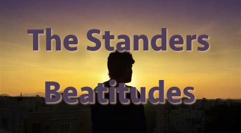 The Standers Beatitudes